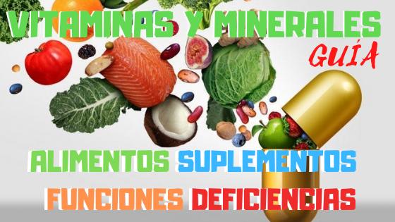 Vitaminas y Minerales Alimentos Suplementos Funciones Deficiencias