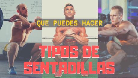 TIPOS DE SENTADILLAS